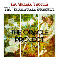 The Oracle Project - Fbi / Interstellar Overdrive