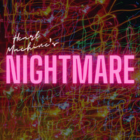 Heart Machine - Nightmare