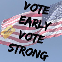 The Goldman Ticket - Vote Early Vote Strong