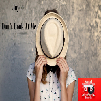 Joyce - Don't look At Me