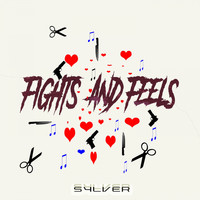 Sylver - Fights and Feels