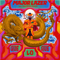 Major Lazer - QueLoQue (feat. Paloma Mami)