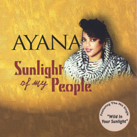 AYANA - Sunlight of my people