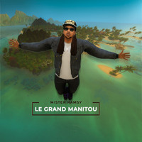 MISTER RAMSY - Le grand manitou (Explicit)