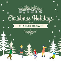 Charles Brown - Christmas Holidays with Charles Brown