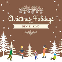 Ben E. King - Christmas Holidays with Ben E. King