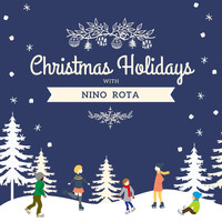 Nino Rota - Christmas Holidays with Nino Rota