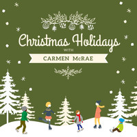 Carmen McRae - Christmas Holidays with Carmen Mcrae