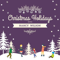 Nancy Wilson - Christmas Holidays with Nancy Wilson