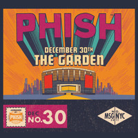 Phish - Phish: 12/30/17 Madison Square Garden, New York, NY (Live)