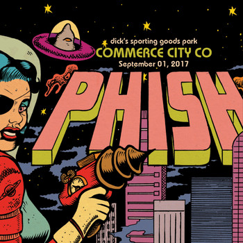 Phish - Phish: 9/1/17 Dick's Sporting Goods Park, Commerce City, CO (Live)