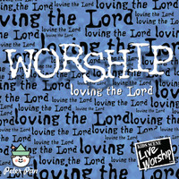 Hal Wright - Worship: Loving the Lord (feat. Twin Sisters)