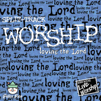 Hal Wright - Worship: Loving the Lord (feat. Twin Sisters) (Split Track)