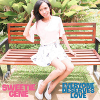 Sweetie Gene - Everyone Deserves Love