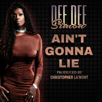 Dee Dee Simon - Ain't Gonna Lie