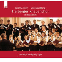 Freiberger Knabenchor - Weihnachten - Christmas - End of Year (Live)