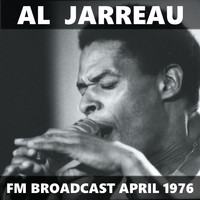 Al Jarreau - Al Jarreau FM Broadcast April 1976