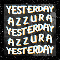 Azzura - Yesterday