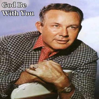 Jim Reeves - God Be with You (Explicit)