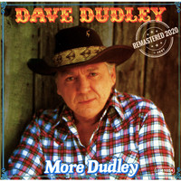 Dave Dudley - More Dudley (Remastered 2020)