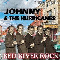 Johnny & the Hurricanes - Red River Rock (Remastered)