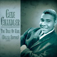 Gene Chandler - The Duke of Earl (Deluxe Edition) (Remastered)