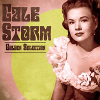 Gale Storm - Golden Selection (Remastered)