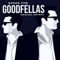 "Various Artists and ""Stick"" McGhee and his Buddies - Songs for Goodfellas"