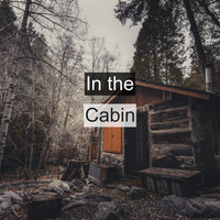 Nature Sounds - In the Cabin