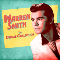 Warren Smith - The Deluxe Collection (Remastered)