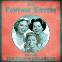 The Fontane Sisters - Anthology: The Deluxe Collection (Remastered)