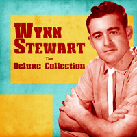 Wynn Stewart - The Deluxe Collection