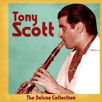 Tony Scott - The Deluxe Collection (Remastered)