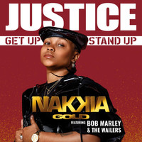 Nakkia Gold - Justice (Get Up, Stand Up)