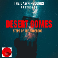 Desert Gomes - Steps Of The Underdog