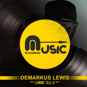 Demarkus Lewis - Lemme Tell U