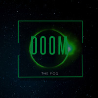 Doom - The Fog