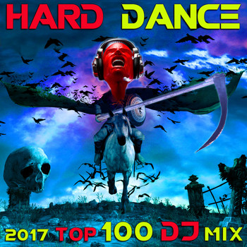 Hard Dance Doc, Doctor Spook, DJ Acid Hard House - Hard Dance 2017 Top 100 DJ Mix