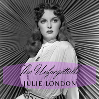 Julie London - The Unforgettable Julie London