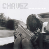 Chavez - Gone Glimmering (Expanded)
