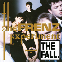 The Fall - The Frenz Experiment (Expanded Edition [Explicit])