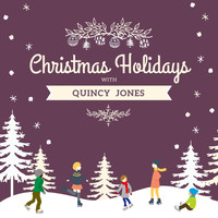 Quincy Jones - Christmas Holidays with Quincy Jones