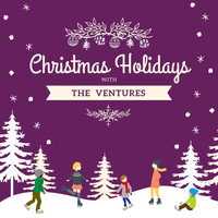 The Ventures - Christmas Holidays with the Ventures