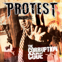 Protest - The Corruption Code (Explicit)