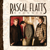 Rascal Flatts - Changed (Deluxe Edition)