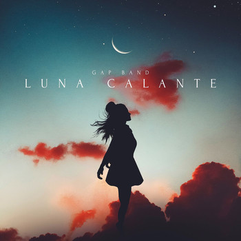 Gap Band - Luna Calante