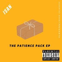 Isan - The Patience Pack (Explicit)