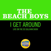 The Beach Boys - I Get Around (Live On The Ed Sullivan Show, September 27, 1964)