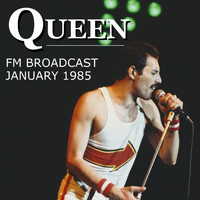 Queen - Queen FM Broadcast January 1985