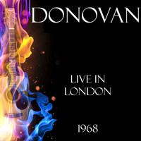 Donovan - Live in London 1968 (Live)